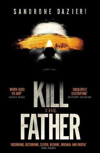 Kill the Father - UK paperback edition